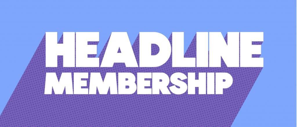Headline Membership